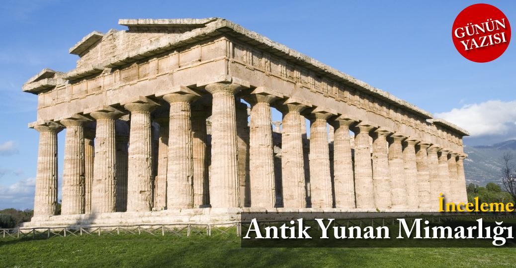 İnceleme: Antik Yunan Mimarlığı
